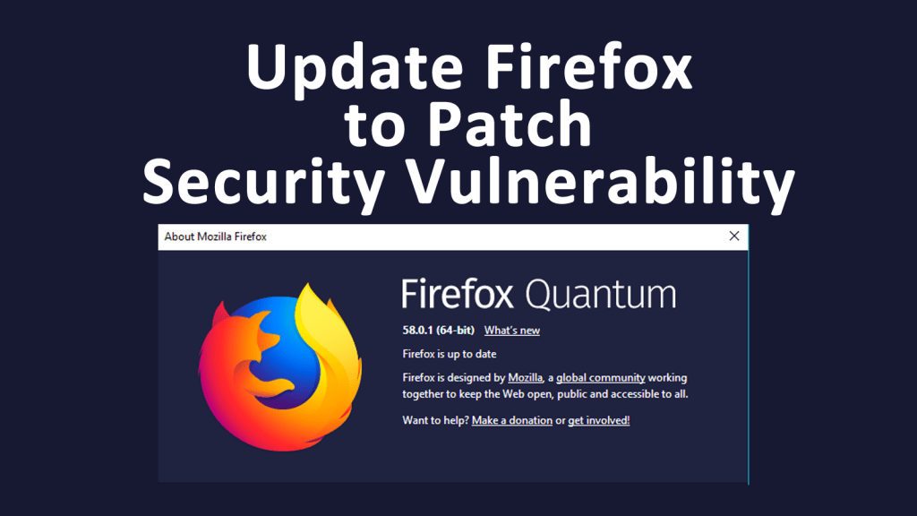 Update Firefox to Patch Security Vulnerability - AskCyberSecurity com