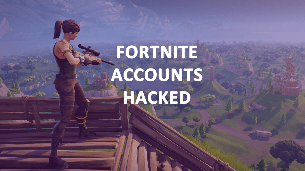 Fortnite Accounts Hacked - AskCyberSecurity.com