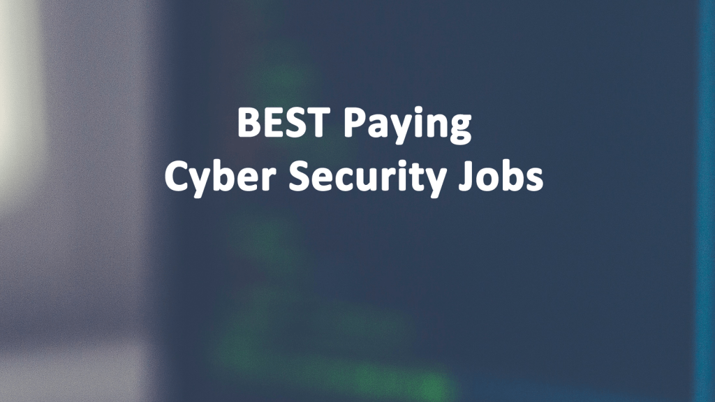 Best Paying Cyber Security Jobs - AskCyberSecurity.com