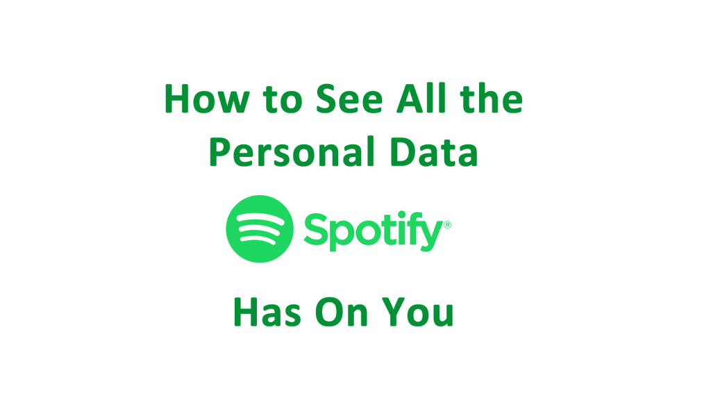 Spotify Personal Data Download - AskCyberSecurity com
