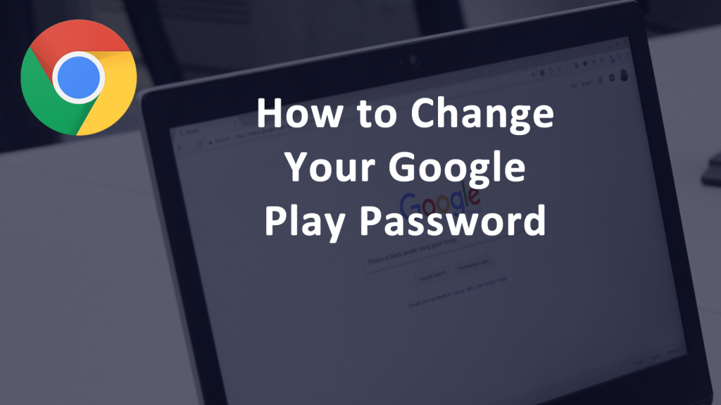 How to Change Your Google Play Password