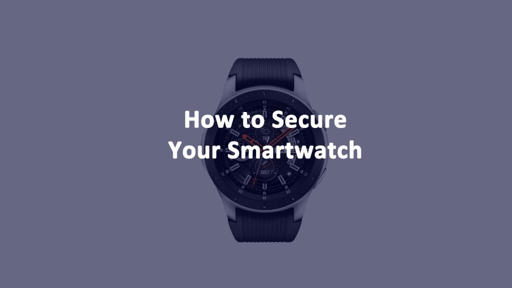 Secure Smartwatch