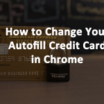 Change Chrome Autofill Credit Card