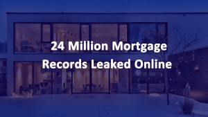 Mortgage Records Leaked Online