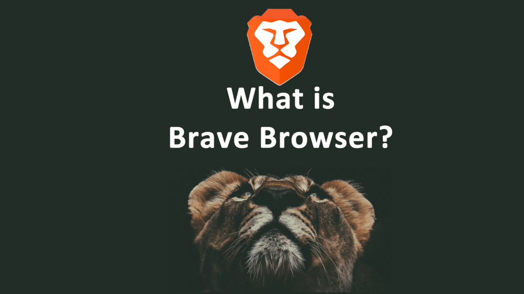 What Is Brave Browser