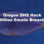 Oregon DHS Hack