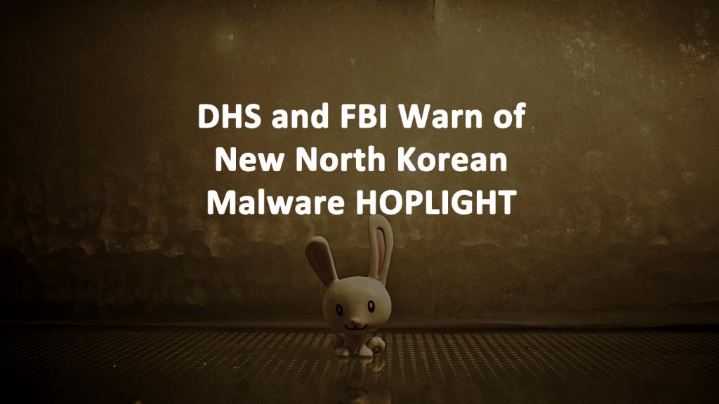 HOPLIGHT Malware North Korea