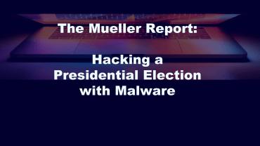 Mueller Report Rissian Malware