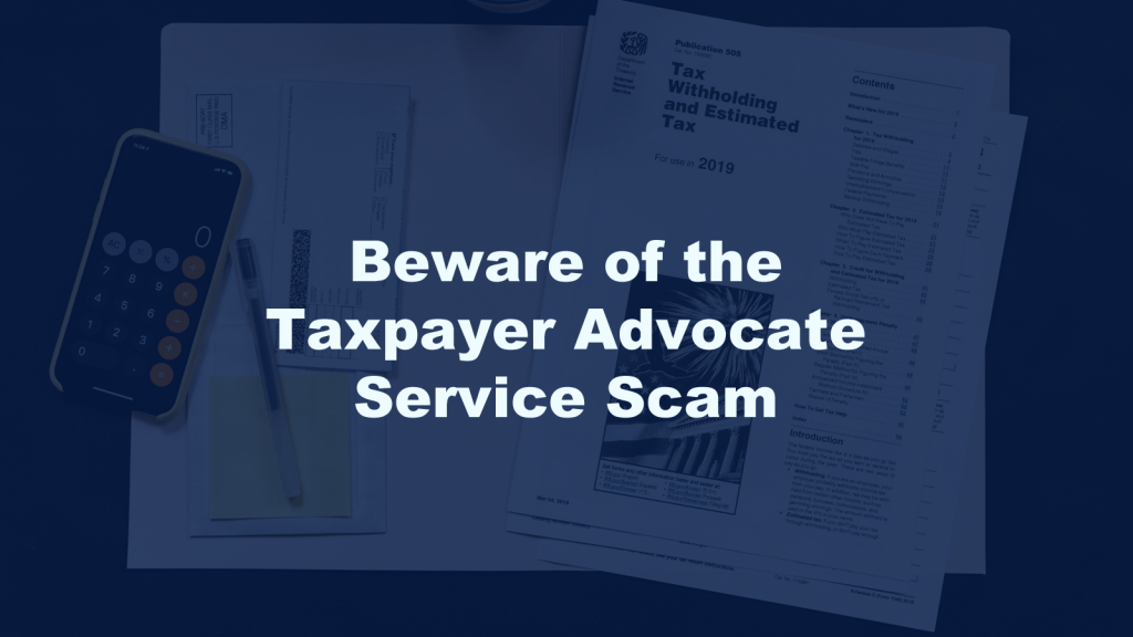 Taxpayer Advocate Service Scam
