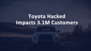 Toyota Hacked