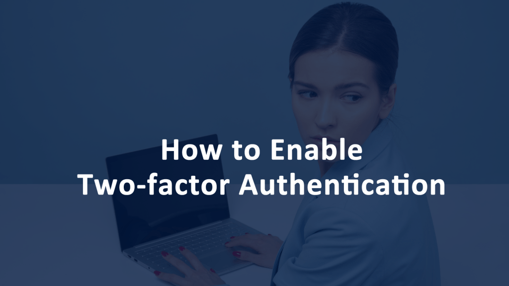 How to Enable 2FA