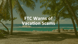 FTC Vacation Scams