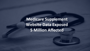 Medicare Supplement Data Breach