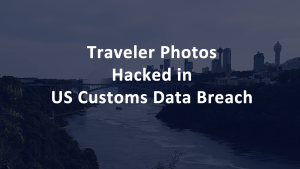 US Customs Border Photos Hacked