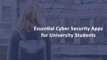 Cyber Security Apps University Students