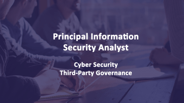 Principal Information Security Analyst - Cyber Security