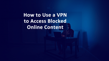 VPN Access Blocked Content