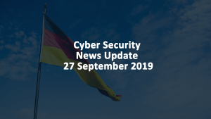 Cyber Security News 27 SEPT 2019