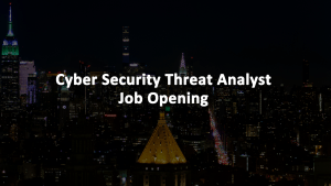 Cyber Security Threat Analyst