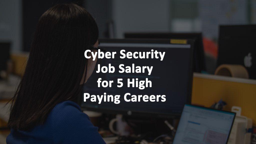 Cyber Security Job Salary