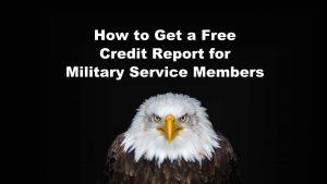 Free Credit Report Military