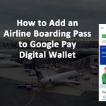 Airline Boarding Pass Google Pay